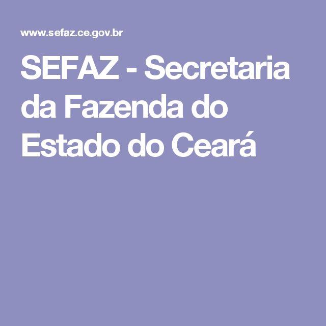 SEFAZ - Secretaria da Fazenda do Estado do Ceará