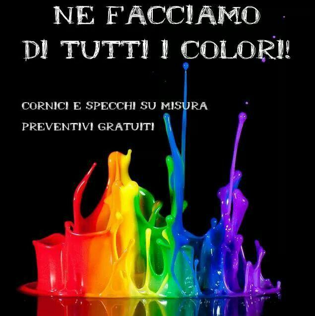 Ne facciamo di tutti i colori!