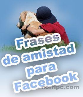 Imágenes con frases de amistad para Facebook