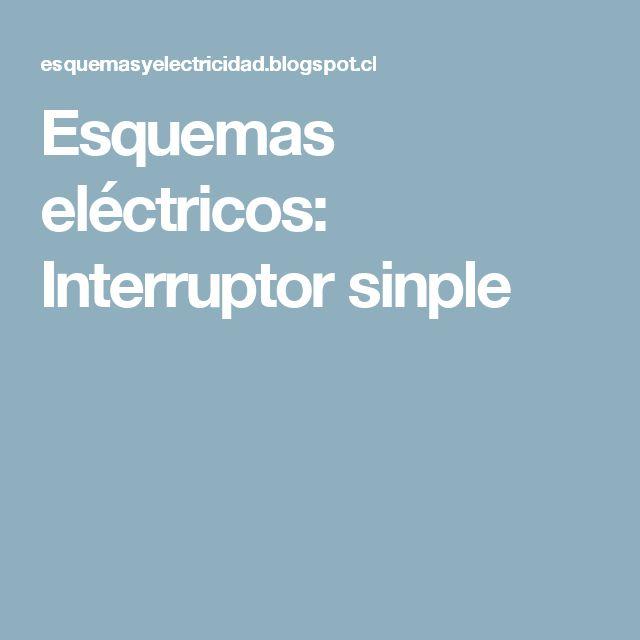 Esquemas eléctricos: Interruptor sinple