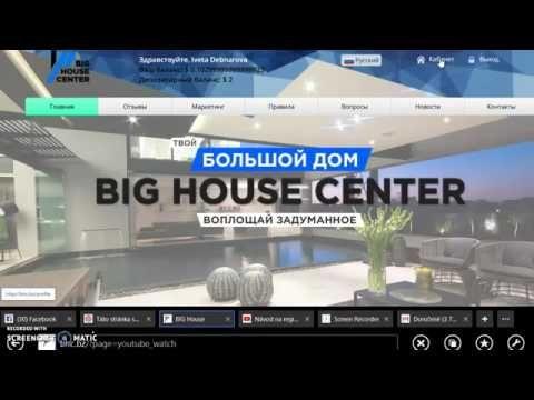 Big House Center-spôsob zárobku bez investície.Registrácia tu: http://IvetaD.bhc.bz/