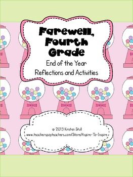 Farewell, Fourth Grade: End of the Year Reflections and Ac