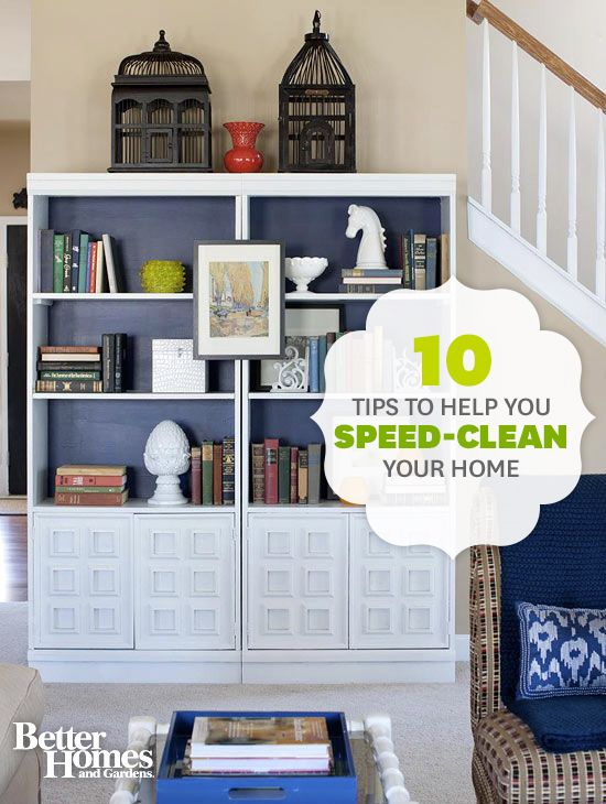 Satisfy your need for cleaning speed with these helpful tips: http://www.bhg.com/homekeeping/house-cleaning/tips/speed-clean/?socsrc=bhgpin081613speedclean