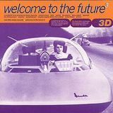 Welcome to the Future, Vol. 3 [CD], 22549259