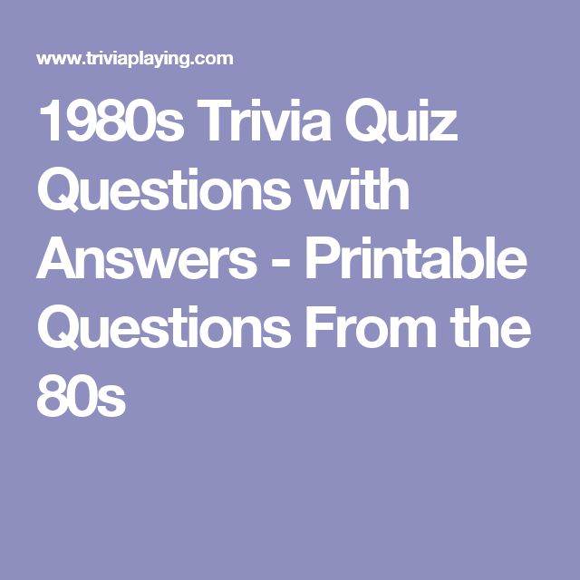 Satisfactory image with 80's trivia questions and answers printable