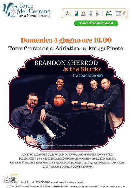 Brandon Sherrod & The Sharks live TORRE DEL CERRANO *Area Marina Protetta* - Pineto | Eventi Teramo  #eventiteramo