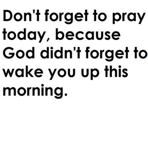 #awesome: Prayer, God, Amenities, Quotes, Praying Today, Truths, So True, Living, Forget