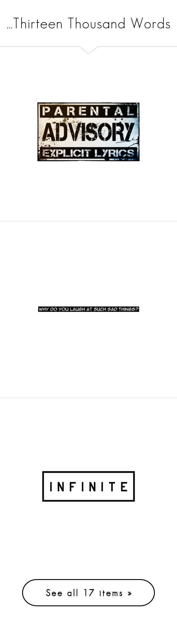 """""""...Thirteen Thousand Words"""" by morningstar1399 ❤ liked on Polyvore featuring quotes, fillers, words, text, pictures, phrase, saying, backgrounds, love and phrases"""