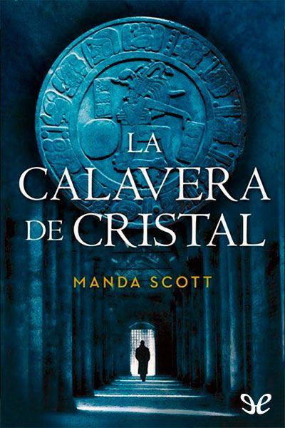 La calavera de cristal - http://descargarepubgratis.com/book/la-calavera-de-cristal/