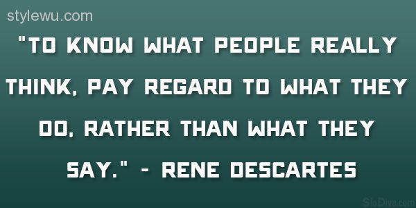 Image from http://stylewu.com/wp-content/uploads/2015/09/27-informative-rene-descartes-quotes-0.jpg.