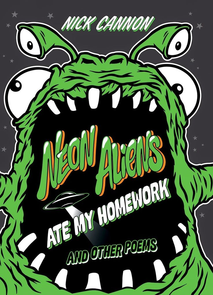 Great Kid Books: Neon Aliens Ate My Homework and Other Poems, by Nick Cannon (ages 6-9)