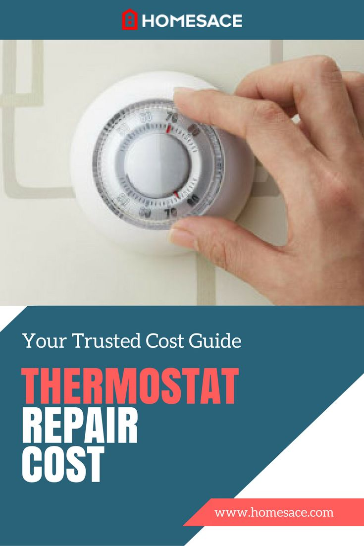 Get The Typical Pricing Factors  U0026 Average Costs Associated With Thermostat Repair  You Can Also