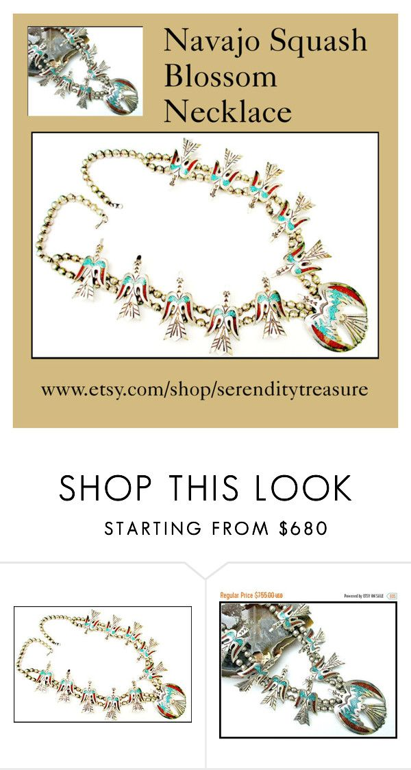 """""""Navajo Peyote sterling silver squash blossom necklace"""" by cindydcooley ❤ liked on Polyvore featuring women's clothing, women's fashion, women, female, woman, misses and juniors"""
