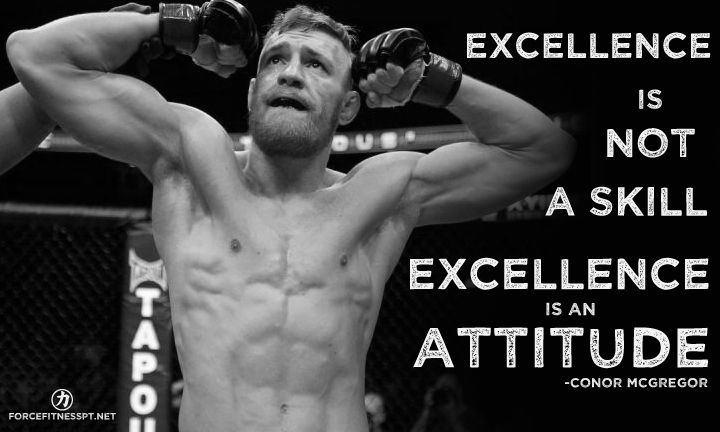 Fitness, UFC, Conor McGregor, Excellence, Attitude, Inspiration, Motivation, Personal Training, Skill,