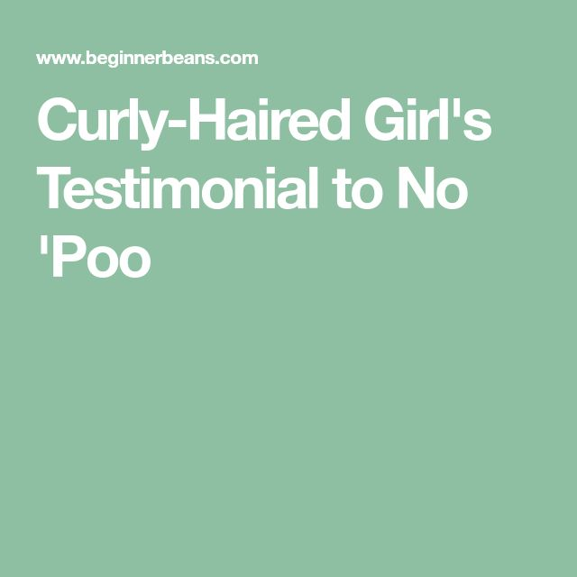 Curly-Haired Girl's Testimonial to No 'Poo