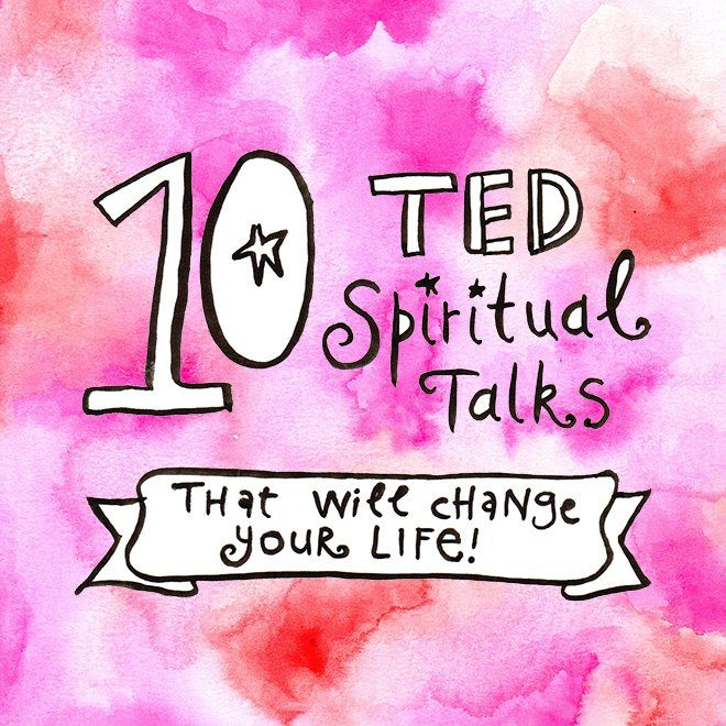 10 Spiritual TED Talks http://leoniedawson.com/10-ted-spiritual-talks-will-change-life/?utm_content=buffer4dd6a&utm_medium=social&utm_source=pinterest.com&utm_campaign=buffer