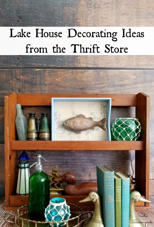 Lake House Decor And Lake House Decorating Ideas From The Thrift