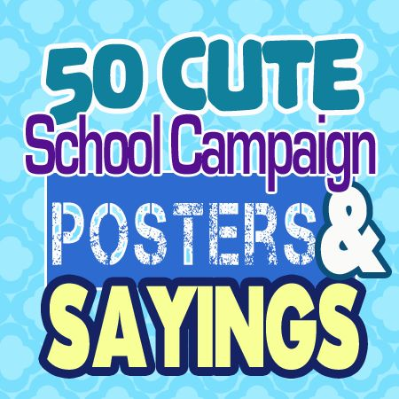 35 School Campaign Candy Slogans and Ideas                                                                                                                                                                                 More