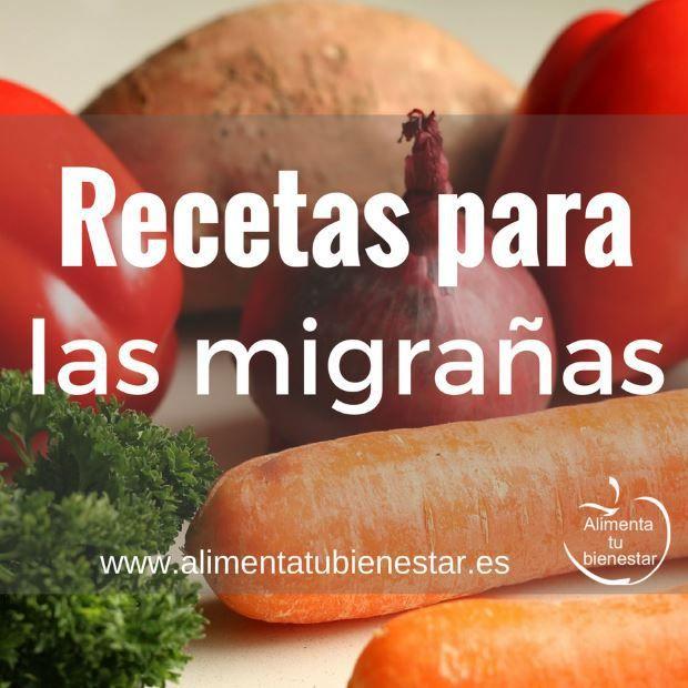 Recetas para combatir migrañas #alimentatubienestar