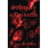 Sanctuary of Darkness (Paperback)By Titus McGuire