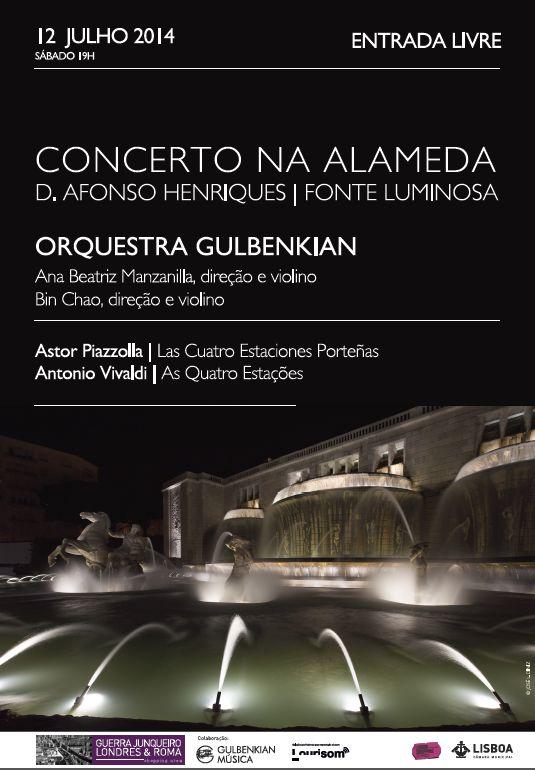 A não perder! Concerto da Orquestra GULBENKIAN na Alameda - 12 de Julho de 2014. Entrada Livre. #Concerto #Musica #Gulbenkian #Alameda
