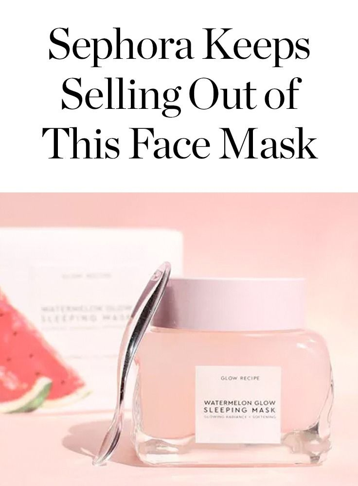 Watermelon glow sleeping mask is the new face mask that Sephora keeps selling out of.