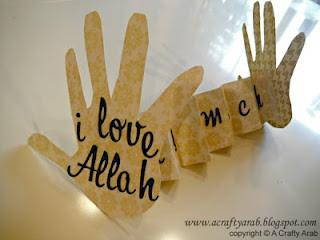 I Love Allah This Much Card - Ramadan craft