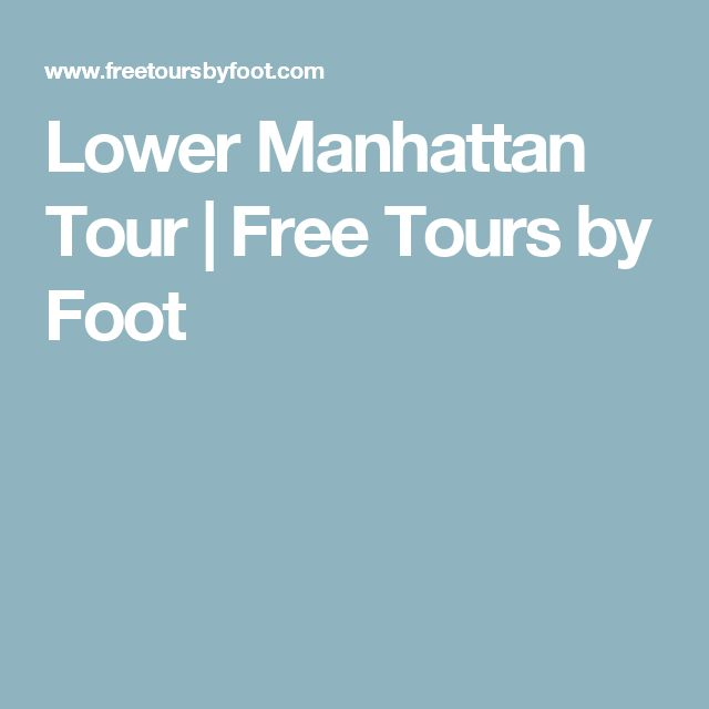 Lower Manhattan Tour | Free Tours by Foot