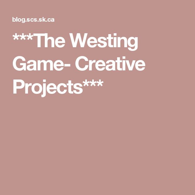***The Westing Game- Creative Projects***