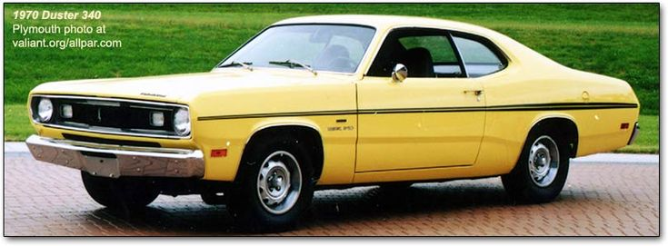 My first car was a 1969 Plymouth Duster(this one is a 1970)  Mine was doodie brown... what a hunk a junk.