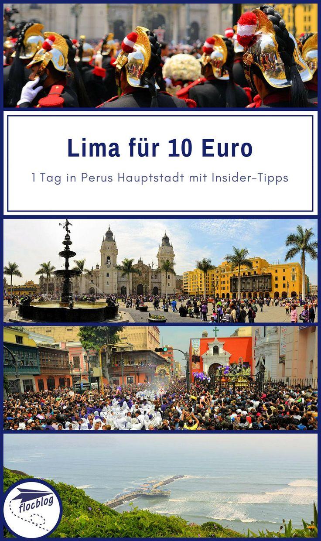 Reden wir über Geld. Du hast 10 Euro in der Tasche und einen Tag Zeit um möglichst viel von Lima, der Hauptstadt von Peru zu erkunden, geht das? #Lima #Peru #Südamerika #Lateinamerika #Amerika #Reisetipps #Südostasien #Reise #Rucksackreise #Backpacking #Altstadt #günstig #Individualreise