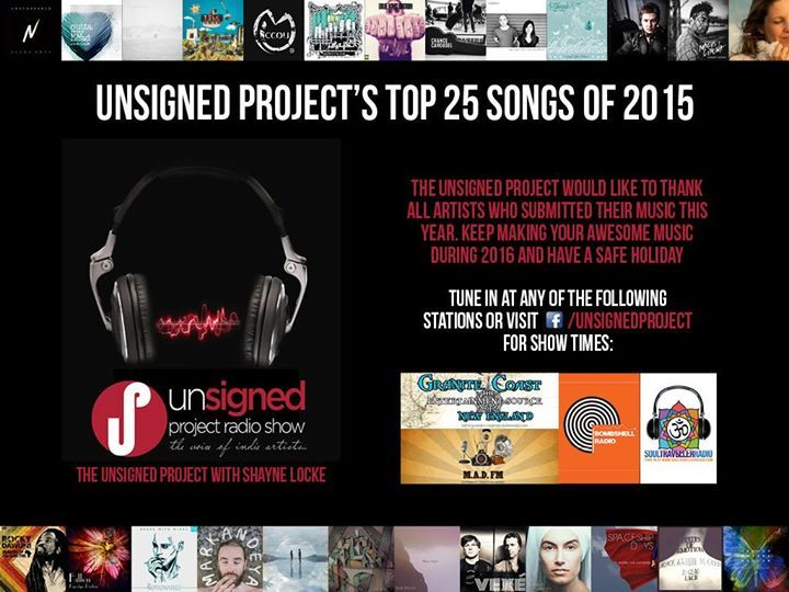 Best of 2016. Which artists will make the cut and be the best of the unsigned tracks played on Unsigned Project this year? Stayed tuned.... Only 13 spots left with the following artists remaining:  Graham Alexander - Repeat Deceiver Travis Caudle - Outta My Head The Notionaries - Bandit The Silver Lake Chorus - Nervous Soul Simrit - All Of Myself Dom Alessi - Mountain Vexé Music - Euro MARKANDEYA OFFICIAL - Key In Pocket Chance Carousel - Up The Slow Readers Club - Plant the Seed Miccoli…