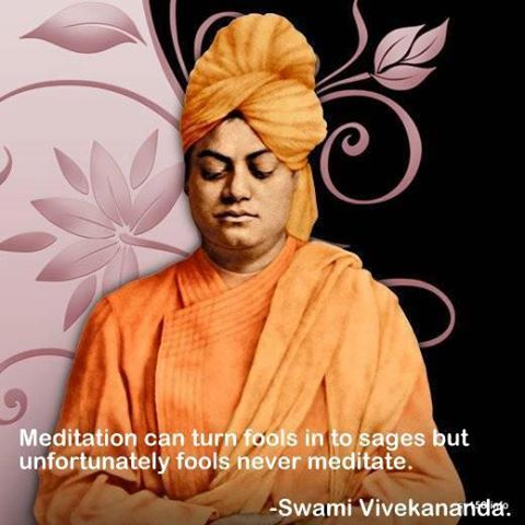 """trends more: SWAMI VIVEKANANDA'S QUOTES ON """" THE ART OF MEDITATION"""""""