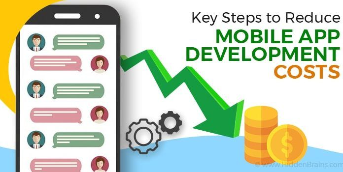 Simple Tips to Reduce Mobile App Development Costs