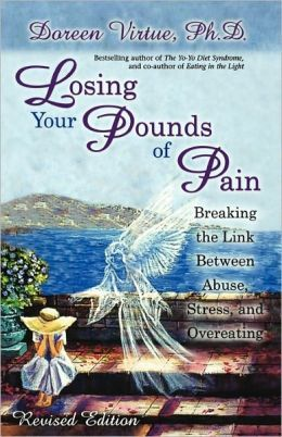 Losing Your Pounds of Pain   Breaking the Link Between Abuse, Stress, and Overeating!   http://sunnydawnjohnston.com/shop/losing-your-pounds-of-pain/
