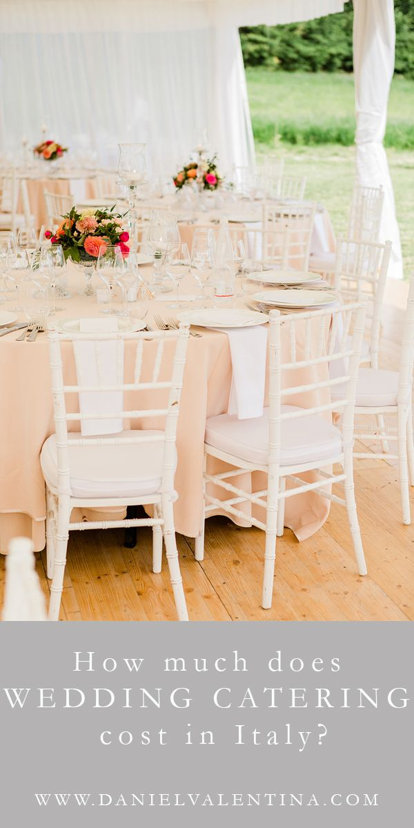 How Much Does Wedding Catering Cost In Italy Daniel Valentina Photography Wedding Catering Wedding Catering Cost Wedding Catering Prices
