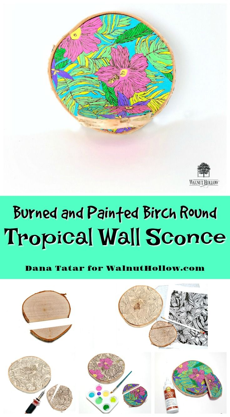 Dana Tatar shares how to use a coloring book page as a guide for wood burning and painting to create a tropical wall sconce from Walnut Hollow Birch Rounds. #TheyCallMeTatarSalad #WalnutHollow #WoodBurning #WoodCrafts #DIY #WallSconce #Tropical