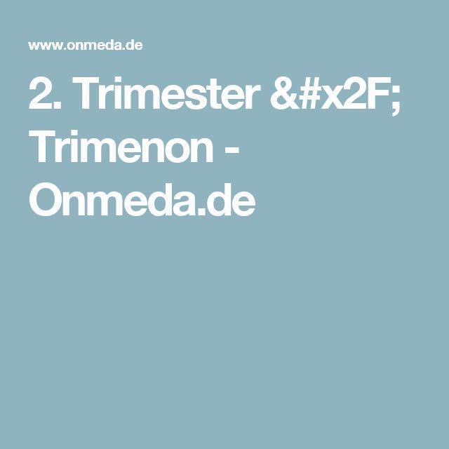 2. Trimester / Trimenon - Onmeda.de