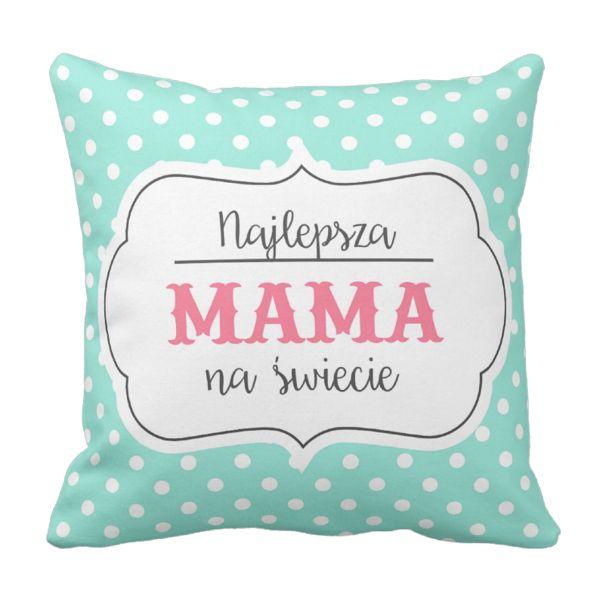 Poduszka Najlepsza MAMA NA ŚWIECIE Dzień Matki pod-6248 | Poduszki \ Dzień Matki Poduszki \ Dzień Matki | Tytuł sklepu zmienisz w dziale MODERACJA \ SEO