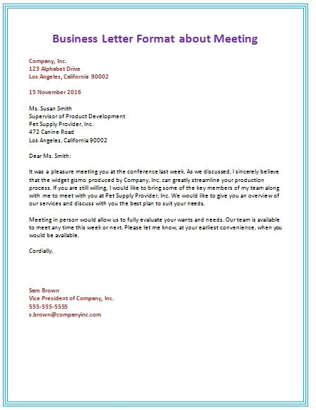 The sample Business Letter Format ideas that are found here are meant to inspire and guide you in your letter writing. These are written by professionals.