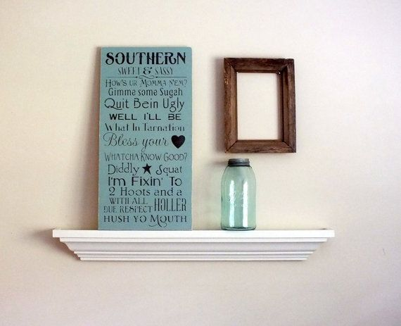 Southern Sweet & Sassy Sayings Hand-Painted Wooden Sign 12X24