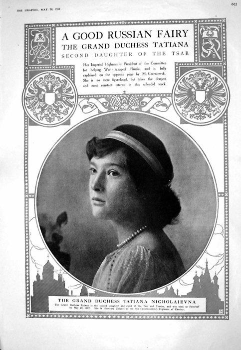 A good Russia fairy: the Grand Duchess Tatiana.