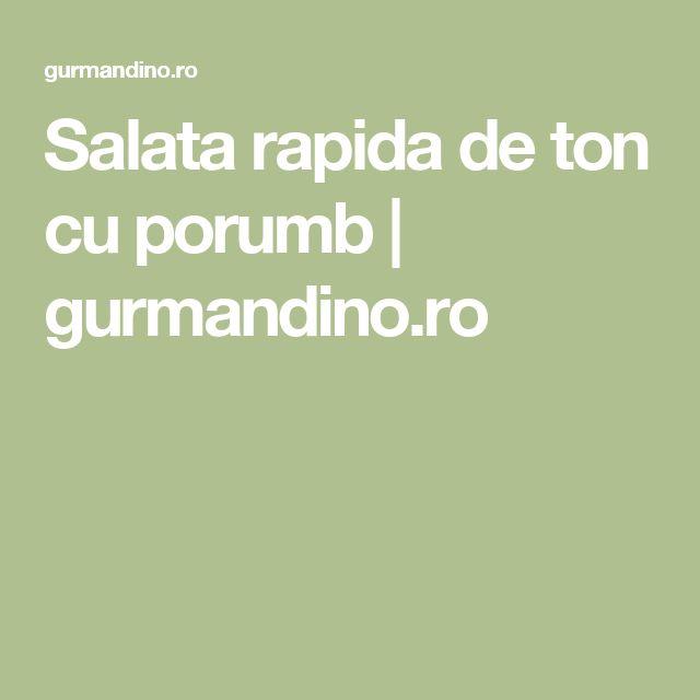 Salata rapida de ton cu porumb | gurmandino.ro