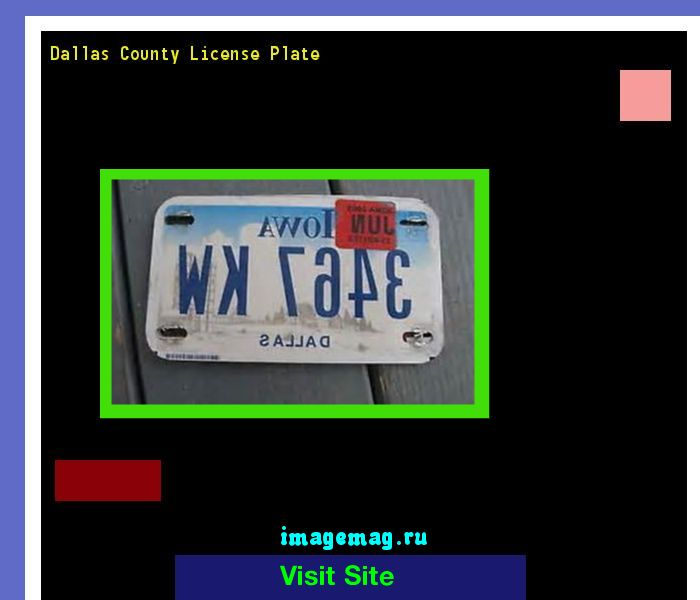 Dallas county license plate 142511 - The Best Image Search