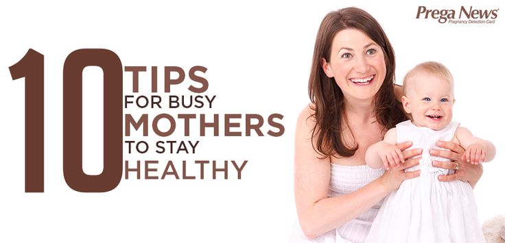 #tips for #mom to stay healthy