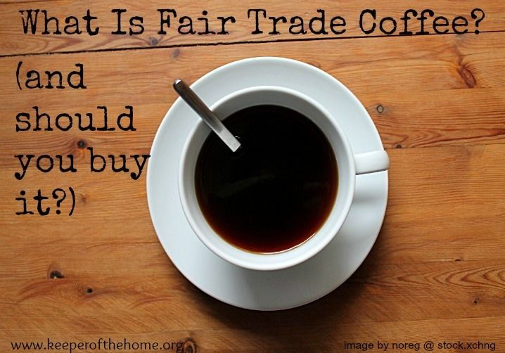 What is fair trade coffee, and should you buy it over other coffees?