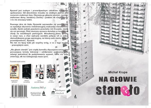 """Subiektywnie o książkach: """"Na głowie stanęło"""" Michała Krupy już niebawem pod..."""