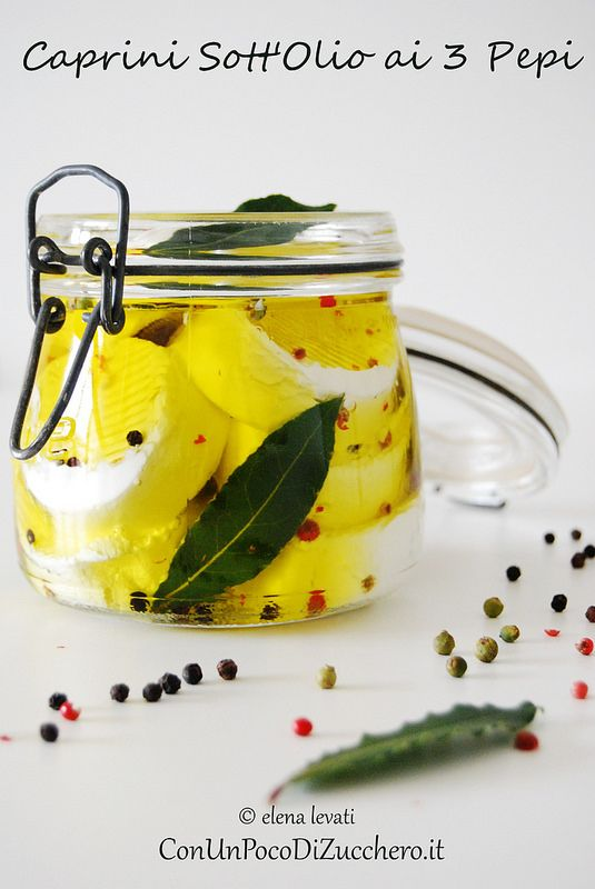 Goat cheese in oil - Caprini sott'olio: http://conunpocodizucchero.wordpress.com/2014/10/23/caprini-sottolio-ai-3-pepi/
