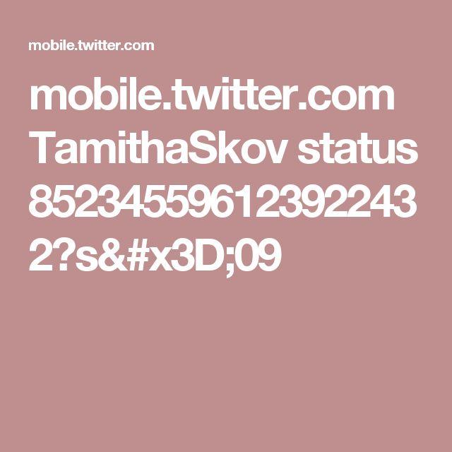 mobile.twitter.com TamithaSkov status 852345596123922432?s=09