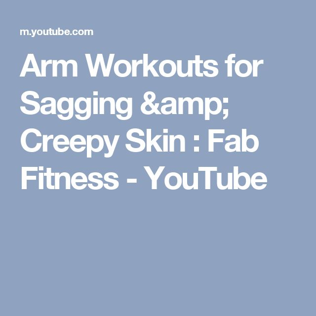 Arm Workouts for Sagging & Creepy Skin : Fab Fitness - YouTube
